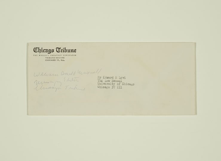 Envelope from the Chicago Tribune addressed to Mr. Edward H Levi at the Law School