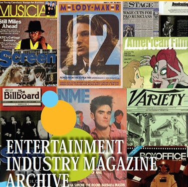 Entertainment Industry Magazine Archive - The University of ...