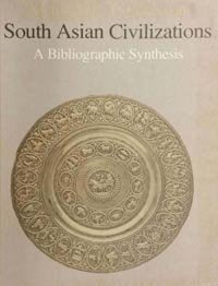 South Asian civilizations a bibliographic synthesis