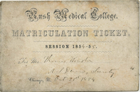 Rush Medical College, Matriculation Ticket