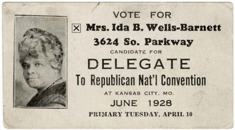 Campaign card supporting Mrs. Ida B. Wells-Barnett, candidate for Delegate to Republican National Convention, Kansas City, MO, June 1928