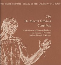 Dr. Morris Fishbein Collection