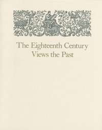 Eighteenth Century Views of the Past Exhibit