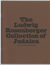 Ludwig Rosenberger Collection of Judaica Exhibit